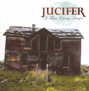 Jucifer ‎– If Thine Enemy Hunger CD