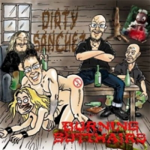 Burning Butthairs ‎– Dirty Sanchez CD