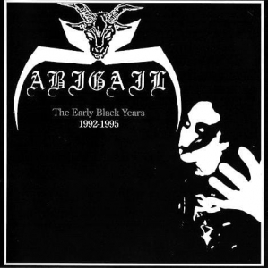 Abigail ‎– The Early Black Years: 1992-1995 CD