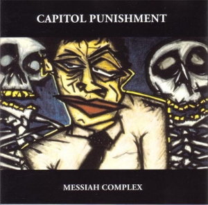 Capitol Punishment ‎– Messiah Complex CD