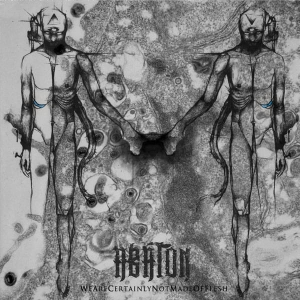 Abaton - We Are Certainly Not Made of Flesh CD