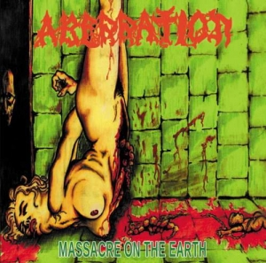 Aberration ‎– Massacre On The Earth CD