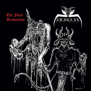 Abigail ‎– The Final Damnation CD