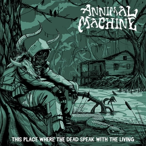 Annimal Machine ‎– This Place Where The Dead Speak With The Living CD