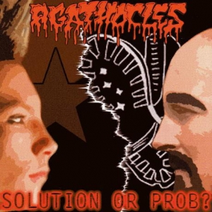 Agathocles / Intestinal Infection ‎– Solution Or Prob? / Ihr Müsst Draußen Bleiben CD