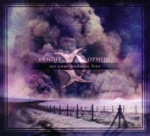 Bright Ophidia ‎– Set Your Madness Free CD