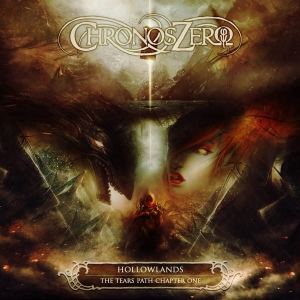 Chronos Zero ‎– Hollowlands - The Tears Path Chapter One CD