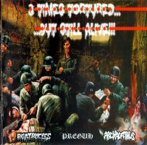 Agathocles / Preguh / Archagathus ‎– 3 Times Tortured... ...But Still Alive!!! CD