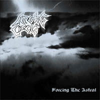 Arctic Circle – Forcing The Astral CD