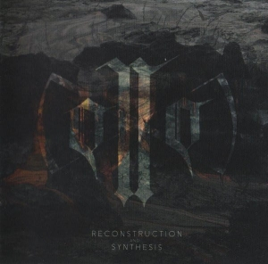 0N0 ‎– Reconstruction And Synthesis CD