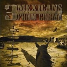 3 Mexicans From Gorma ‎– G.O.R.M.A. CD