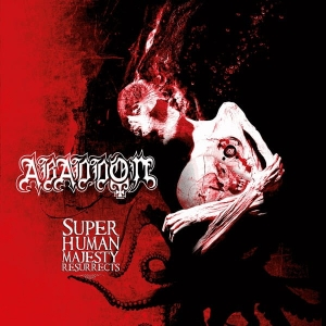 Abaddon ‎– Super Human Majesty Resurrects CD