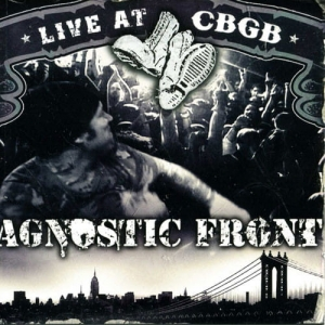 Agnostic Front ‎– Live At CBGB CD