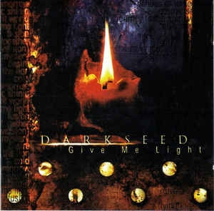 Darkseed ‎– Give Me Light CD