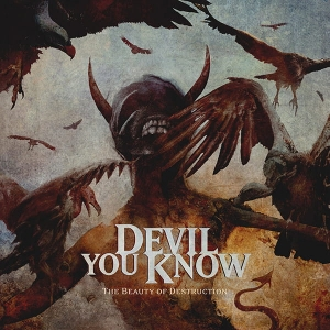 Devil You Know ‎– The Beauty Of Destruction CD