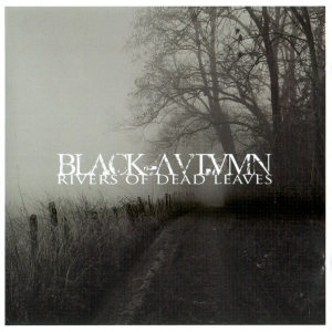 Black Autumn ‎– Rivers Of Dead Leaves CD