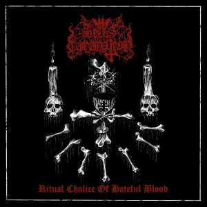 Hell's Coronation ‎– Ritual Chalice Of Hateful Blood CD