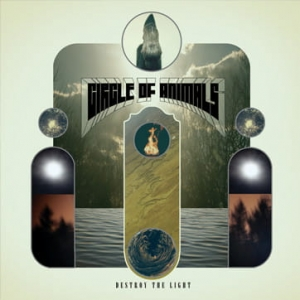 Circle Of Animals ‎– Destroy The Light CD