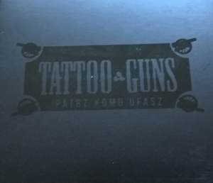 Tattoo Guns ‎– Patrz Komu Ufasz CD