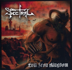 Spectral ‎– Evil Iron Kingdom CD