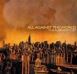 All Against The World ‎– The Furthermost CD