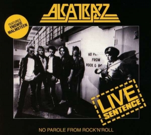 Alcatrazz ‎– Live Sentence - No Parole From Rock 'n' Roll CD