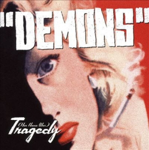 """Demons"" ‎– (Her Name Was) Tragedy CD"
