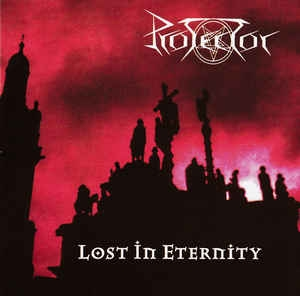 Protector ‎– Lost In Eternity CD