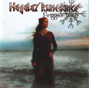 Hagalaz' Runedance ‎– Frigga's Web CD
