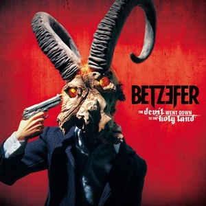 Betzefer ‎– The Devil Went Down To The Holy Land CD